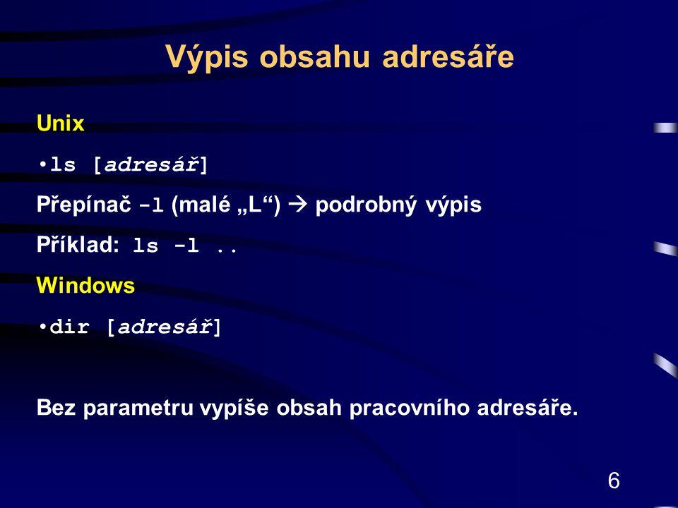 Výpis obsahu adresáře Unix ls [adresář]